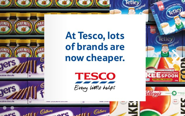 Tesco - lots of brands are now cheaper
